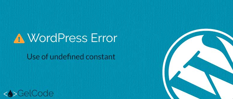 wordpress-error-undefined-constant