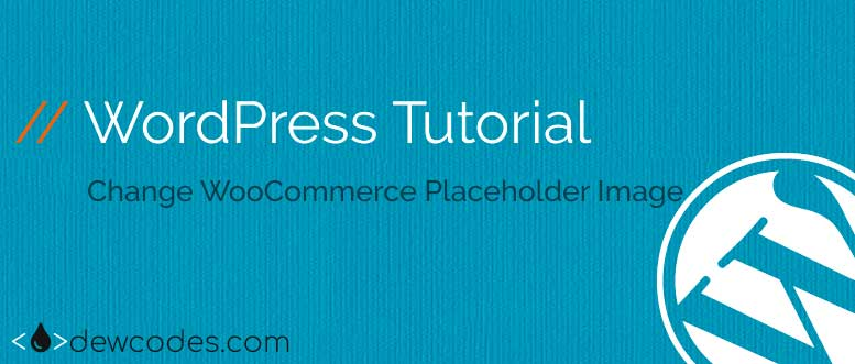 change-woocommerce-placeholder