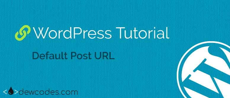 wordpress-default-post-url